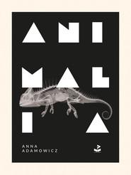 okładka Animalia, Książka | Adamowicz Anna
