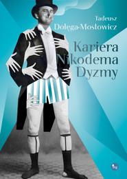 okładka Kariera Nikodema Dyzmy, Książka | Tadeusz Dołęga-Mostowicz