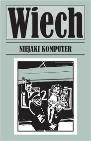 okładka Niejaki komputer, Książka   Stefan Wiechecki Wiech