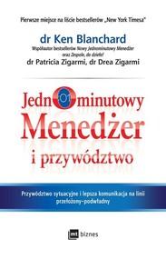 okładka Jednominutowy menedżer i przywództwo, Książka | Ken Blanchard, Patricia Zigarmi, Drea Zigarmi