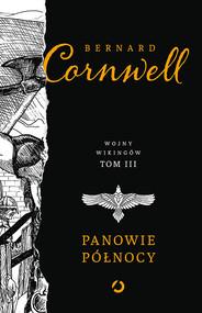 okładka Panowie Północy, Książka | Bernard Cornwell