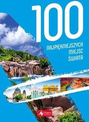 okładka 100 najpiękniejszych miejsc świata, Książka  