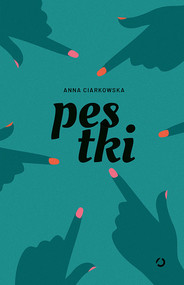 okładka Pestki, Książka | Anna Ciarkowska