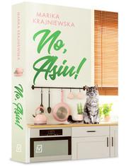 okładka No, Asiu!, Książka | Marika Krajniewska