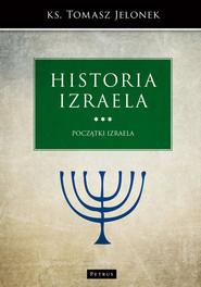okładka Historia Izraela. Początki Izraela, Książka | Jelonek Tomasz