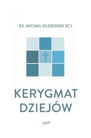 okładka Kerygmat dziejów, Książka | Michał Olszewski