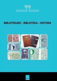 okładka Bibliotekarz Biblioteka Historia, Książka |