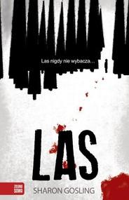 okładka Las, Książka | Gosling Sharon
