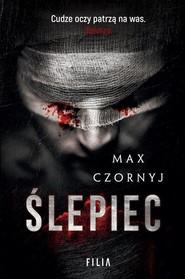 okładka Ślepiec, Książka | Max Czornyj