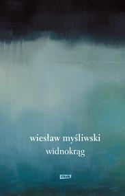 okładka Widnokrąg , Książka | Wiesław Myśliwski