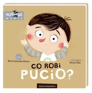 okładka Co robi Pucio?, Książka | Galewska-Kustra Marta