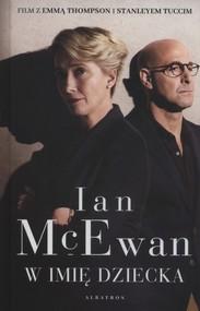 okładka W imię dziecka, Książka | Ian McEwan