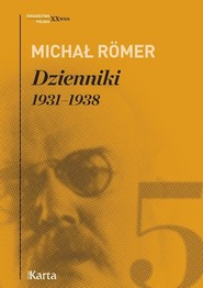 okładka Dzienniki Tom 5 1931-1938, Książka | Michał Römer