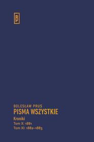okładka Kroniki Tom X (1881), Tom XI (1882-1883), Książka | Bolesław Prus