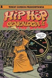 okładka Hip Hop Genealogia 2, Książka   Piskor Ed