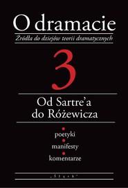 okładka O dramacie Tom 3 Od Sartre'a do Różewicza, Książka | Udalska Eleonora