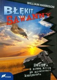 okładka Błękit Sawanny Zemsta z zimną krwią za zgwałcenie kontynentu, Książka | Harrison William