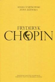 okładka Fryderyk Chopin, Książka | Adam Czartkowski, Zofia Jeżewska