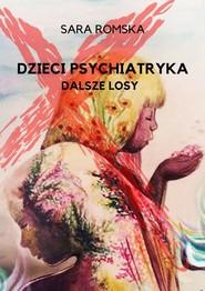 okładka Dzieci psychiatryka dalsze losy, Książka | Romska Sara