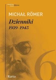 okładka Dzienniki Tom 6 1939-1945, Książka | Michał Römer