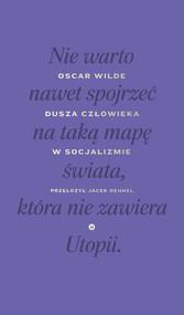 okładka Dusza człowieka w socjalizmie, Książka | Oscar Wilde