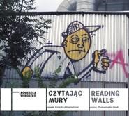 okładka Czytając mury, Książka | Wołodźko Agnieszka