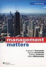 okładka Management Matters, Książka | Dariusz Jemielniak, Elżbieta Jendrych, Andrzej K. Koźmiński, Halina Wiśniewska