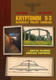 okładka Kryptonim S-3 Największy projekt Kammlera, Książka | Igor Witkowski, Piotr Kałuża