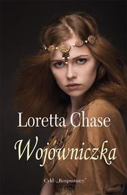 okładka Wojowniczka, Książka | Loretta  Chase