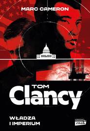 okładka Władza i imperium, Ebook | Tom Clancy, Marc Cameron