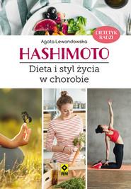 okładka Hashimoto Dieta i styl życia w chorobie, Książka   Agata Lewandowska