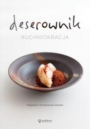 okładka Deserownik Kuchniokracja, Książka   Tomaszewska-Bolałek Magdalena