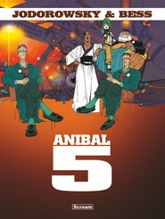 okładka Anibal 5, Książka   Alejandro Jodorowsky