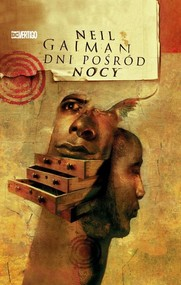 okładka Dni pośród nocy, Książka   Neil Gaiman