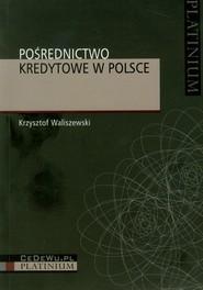 okładka Pośrednictwo kredytowe w Polsce, Książka | Waliszewski Krzysztof