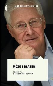 okładka Mózg i błazen Rozmowa z Jerzym Vetulanim, Książka | Marcin Rotkiewicz