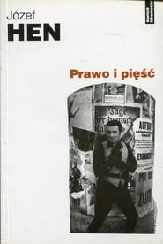 okładka Prawo i pięść, Książka | Józef Hen