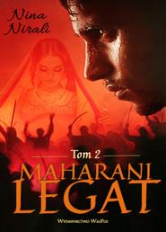 okładka Maharani. Tom 2 Legat, Książka | Nina Nirali