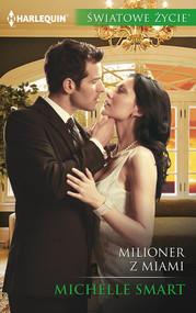 okładka Milioner z Miami, Książka | Michelle Smart