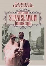 okładka Kresy kresów Stanisławów jednak żyje, Książka | Tadeusz Olszański