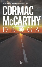 okładka Droga, Książka   Cormac McCarthy