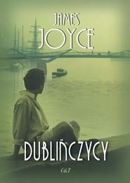 okładka Dublińczycy, Książka   James Joyce