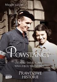 okładka Powstańcy, Książka | Łucyan Magdalena