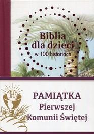 okładka Biblia dla dzieci w 100 historiach Pamiątka Pierwszej Komunii Świętej, Książka | Jones B.A.