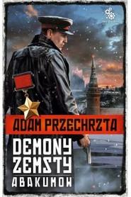 okładka Demony zemsty. Abakumov, Książka | Adam  Przechrzta