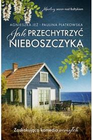 okładka Jak przechytrzyć nieboszczyka, Książka | Agnieszka Jeż, Paulina Płatkowska