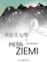 okładka Pieśń ziemi, Książka | Seung-U Lee