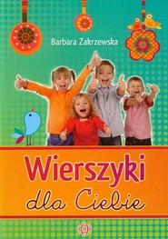 okładka Wierszyki dla Ciebie, Książka   Zakrzewska Barbara