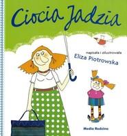 okładka Ciocia Jadzia, Książka   Eliza Piotrowska