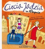 okładka Ciocia Jadzia w Rzymie, Książka   Eliza Piotrowska